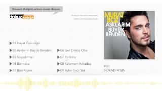 Murat Boz - Soyadımsın (Official Audio)