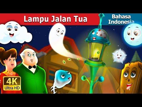 Lampu Jalan Tua   Dongeng anak   Dongeng Bahasa Indonesia