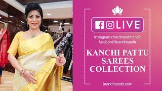 Kanchi Pattu Sarees Online - Brand mandir Exclusive Kanchi Pattu Saree Collection Live