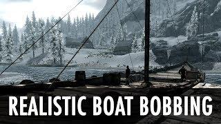 Skyrim Mod Spotlight: Realistic Boat Bobbing