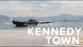 Sassy's Guide to Kennedy Town