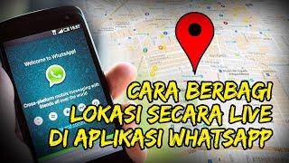 Tutorial Berbagi Lokasi secara Live di Aplikasi Whatsapp