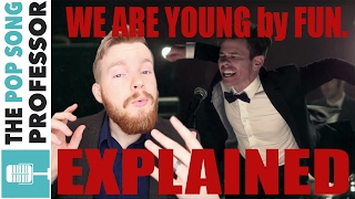 Fun. - We Are Young | Song Lyrics Meaning Explanation