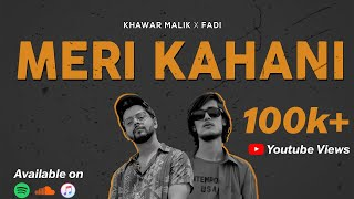 Khawar Malik - Meri Kahani (Feat. FADI) | Lyrical   - YouTube