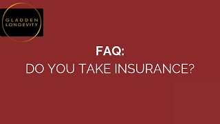 Do you take insurance?