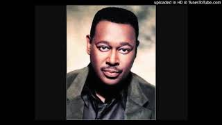 LUTHER VANDROSS If I Didn't Know Better