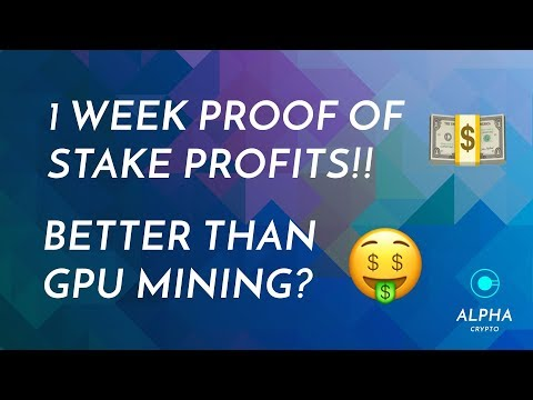 Proof of Staking 1 week PROFITS! Better than GPU Mining? Episode 4 Real passive income!
