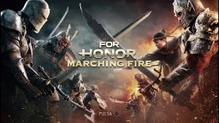 For Honor - #15 Actualización 2.0 Marching Fire