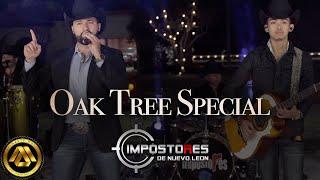 Impostores de Nuevo Leon - Oak Tree Special (Video Musical)
