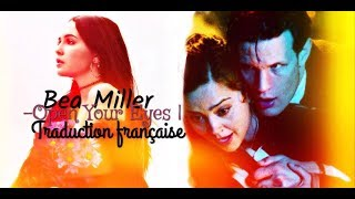 Bea Miller   Open Your Eyes |  Traduction Françaises (Doctor & Clara)