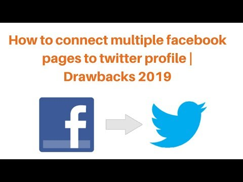 How to connect multiple facebook pages to twitter profile  Drawbacks 2019