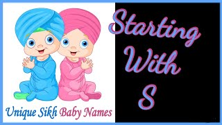 Unique Sikh Baby names Starting With S
