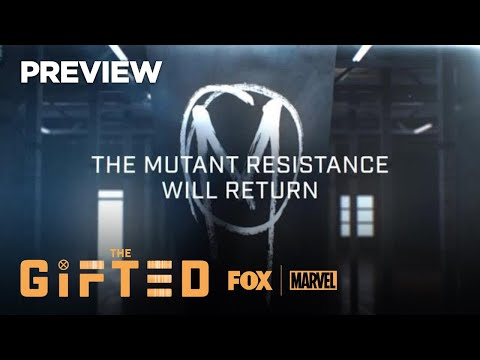 The Gifted Season 2 (Teaser 'The Resistance Will Return')
