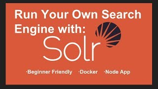 [Part 1/2] Run Your Own Search Engine With Apache Solr