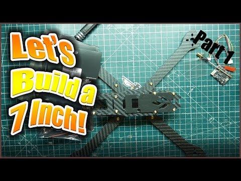 long-range-fpv-7-inch-drone-build--part-1