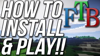 How To Install & Play The FTB Infinity/FTB Unleashed Mod Packs
