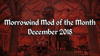 Morrowind Mod of the Month - December 2018