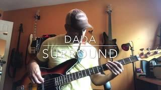 Dada ... Surround. Bass Cover.