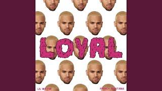 Loyal (East Coast Version)