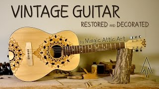 Acoustic Guitar Restored And Decorated