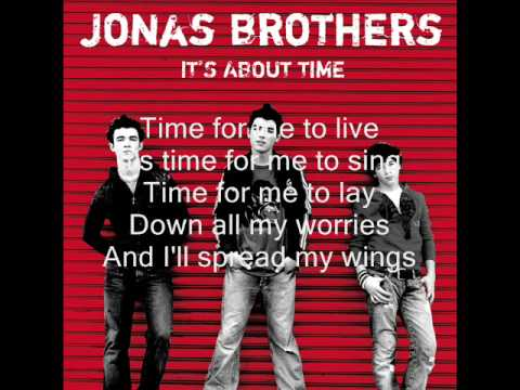 02. Time For Me To Fly (It's About Time) Jonas Brothers (HQ + LYRICS)