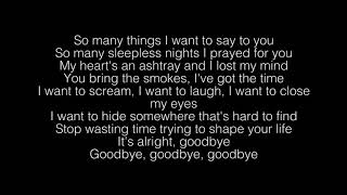 Cage The Elephant  Goodbye Lyrics