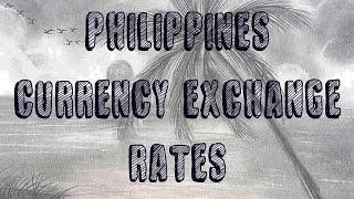Philippine Peso Curreny Exchange Rates