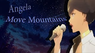 """Angela sings """"Move Mountains"""" (Vocal Music Ver.) 