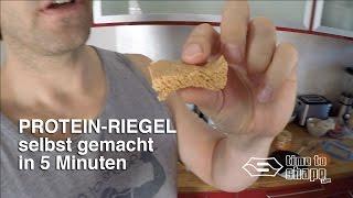 Protein Riegel - selber machen  in 5 Minuten - BEST TASTE !