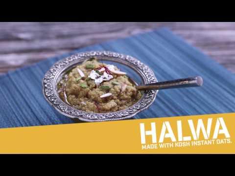 KOSH OATS: HALWA
