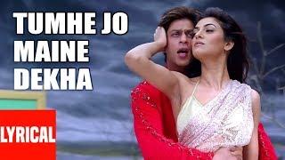 Tumhe Jo Maine Dekha Lyrical Video   Main Hoon Na   Shahrukh Khan, Sushmita Sen