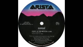 "Expose' - Point Of No Return (1985 12"" version)"