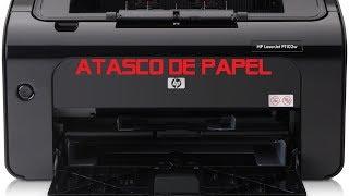 REPARACIÓN IMPRESORA  LÁSER HP P1102W (ATASCO DE PAPEL)