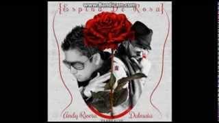 Espina De rosa - Andy Rivera - Ft Dalmata