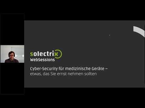 WebSession Cyber-Security für elektronische Geräte – nicht nur für den Medizinbereich relevant