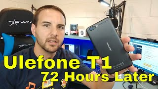 Ulefone T1 - 72 Hours Later - Flagship Specs.... But is it worth it?