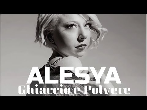 ALESYA - GHIACCIO E POLVERE (Lyric Video)