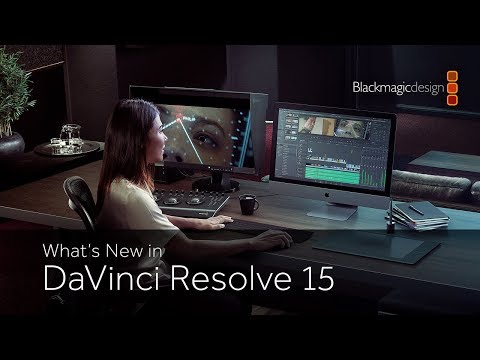 What's New in DaVinci Resolve 15