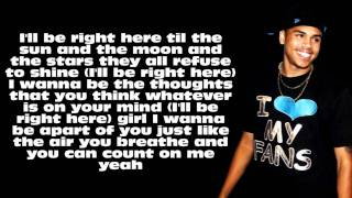 Chris Brown - I'll Be Right Here W/Lyrics