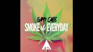 Gary Caos - Smoke Everyday (Original Mix)