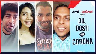 Dil, Dosti Aur Corona ft. Ambrish Verma, Shreya Gupto, Nikhil Vijay & Ranjan Raj | Alright