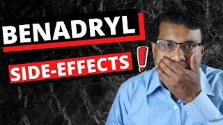 Benadryl long term side effects!  I WISH I had KNOWN!