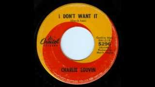 Charlie Louvin - I Don't Want It
