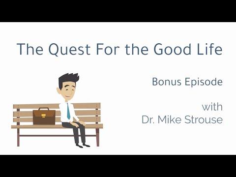 The Quest for the Good Life: Bonus Episode