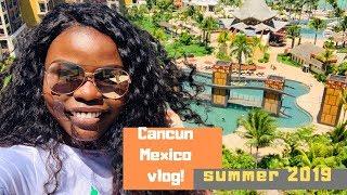 Travel  Vlog | Cancun Mexico ||Summer 2019