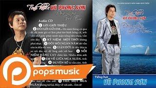 Album Đôi Lời Gửi Em | Tình Khúc Vũ Phong Sơn
