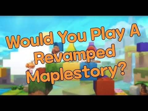 Would You Play a Revamped Maple with 3D Models? - MapleStory