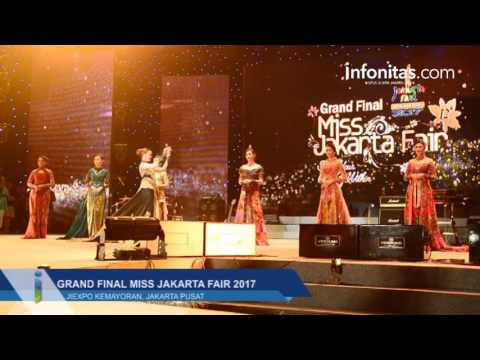 Grand Final Miss Jakarta Fair 2017