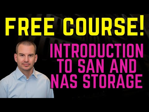 Free Course - Introduction to SAN and NAS Storage - YouTube