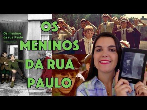 Livro: Os Meninos da Rua Paulo (Ferenc Molnár) | Leitora na Holanda